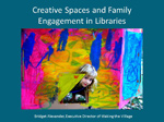 Creative Spaces and Family Engagement in Libraries webinar