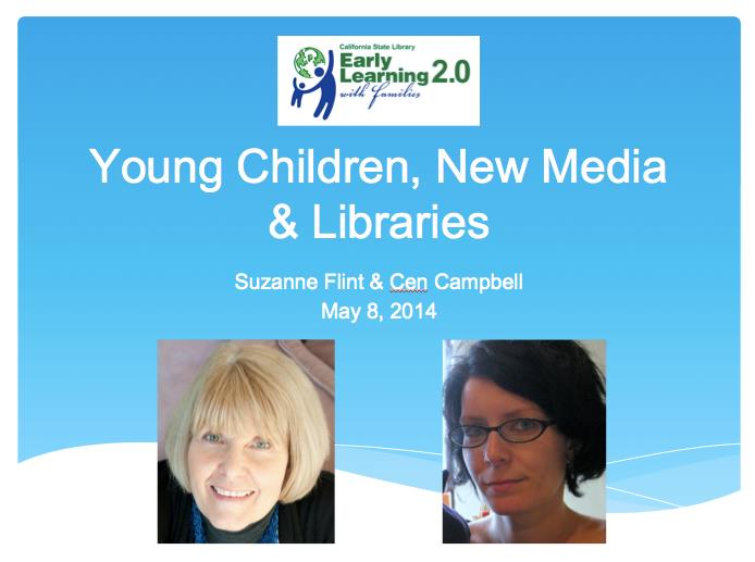 Young Children and New Media: A State Library Update webinar