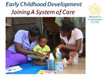 Basic Developmental Milestones of Early Childhood